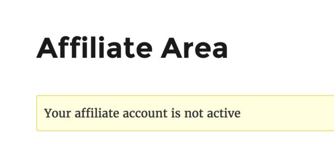 Affiliate Area - Inactive Affiliate Notice