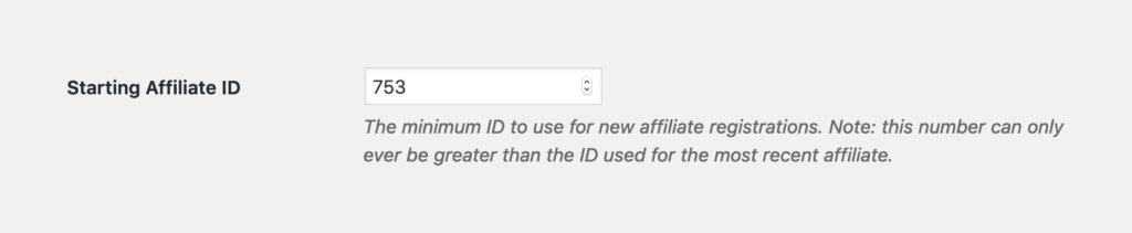 Set a Starting Affiliate ID to use for affiliate registrations